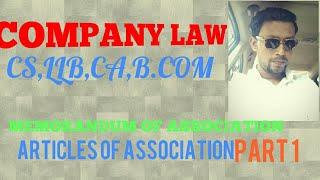 Memorandum ||Articles of Association||Company Law||CA IPC||CS EXECUTIVE||Alterations in MOA,AOA