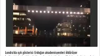Londra'da ışık gösterisi: Erdoğan akademisyenleri