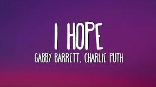 Gabby Barrett & Charlie Puth - I Hope (Lyrics)