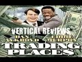 Vertical Reviews - Trading Places