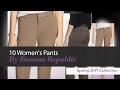 10 Women's Pants By Banana Republic Spring 2017 Collection