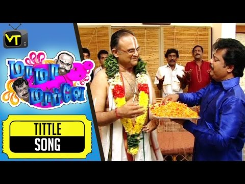 Mama Mapla | Tamil Comedy Serial | Title Song | Actor Pandiaraj's Western Dance