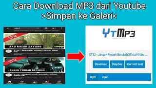 Download Cara Download Mp3 dari Youtube Simpan ke Galeri