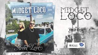 Midget Loco - Featuring Lady J - Street Love - Taken From Street Love - Urban Kings Tv