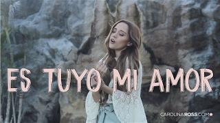 Es tuyo mi amor - Banda MS (Carolina Ross cover)