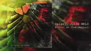 Halsey - Without Me (ft. Juice WRLD) - Instrumental   Reprod. Corti Beats Video