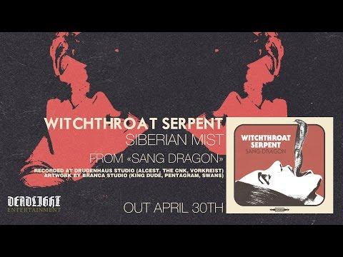 "Witchthroat Serpent ""Siberian Mist"""