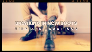 BREAKING IN NEW BOOTS   Tips and Practices   The Boot Guy Reviews