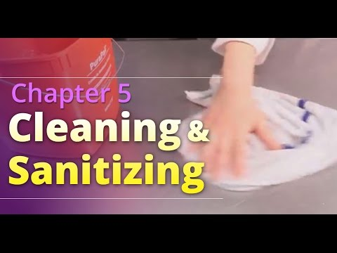 """Basic Food Safety: Chapter 5 """"Cleaning and Sanitizing"""" (English)"""