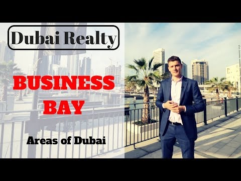 Areas of Dubai: Business Bay.
