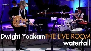 "Dwight Yoakam - ""Waterfall"" captured in The Live Room"