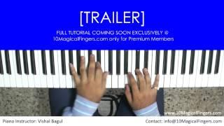 Hosh Walon Ko Khabar Kya Piano Tutorial [TRAILER]