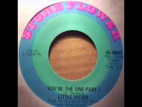 "Little Sister ""You're the one"" (pts 1 & 2)"