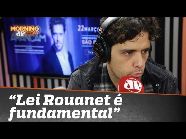 """""""Lei Rouanet é fundamental"""", diz tenor Thiago Arancam"""