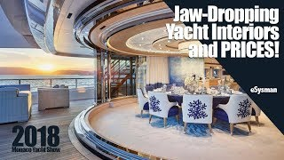 Jaw-Dropping Yacht Interiors and PRICES! - 2018MYS