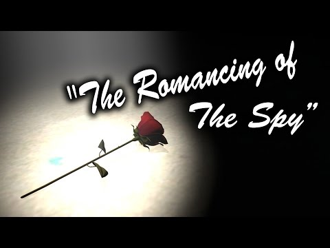 The Romancing of The Spy [2016 Saxxy Awards Comedy]