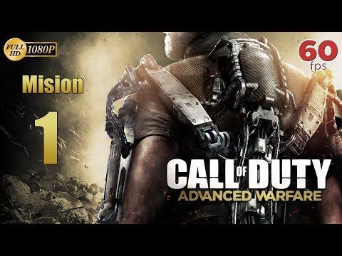 Call of Duty Advanced Warfare Mision 1 Iniciacion | Español Gameplay PC PS4 XboxOne 60 fps 1080p