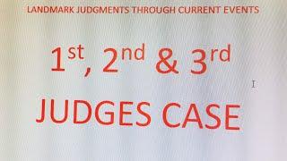 I, II, III JUDGES CASE (Landmark Judgments)
