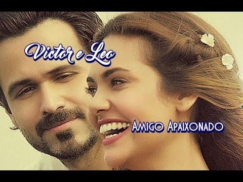 Victor & Leo 💘 Amigo Apaixonado