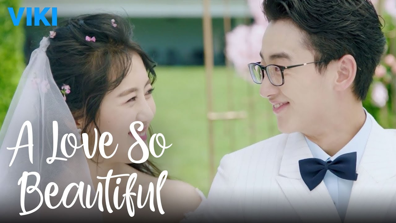 A Love So Beautiful Ep21 Beautiful Wedding Eng Sub Youtube
