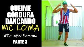 Baixar QUEIME GORDURA LOCALIZADA Dançando MC LOMA | (Perna Durinha)
