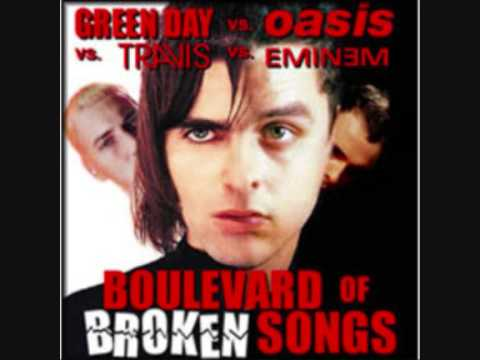 Green Day VS Oasis Boulevard of Broken Songs (Remix/MashUp)