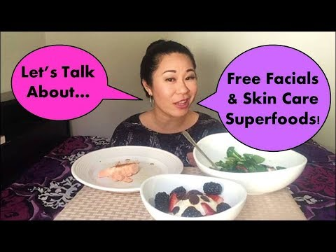 Let's Talk About Free Facials & Skin Care Superfoods!