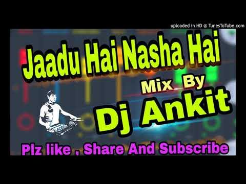 Jaadu hai nasha hai {Shreya Ghoshal} Mix By Dj Ankit