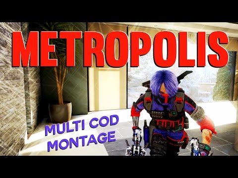 Metropolis - Multi CoD Montage