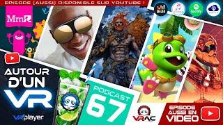 Autour d'un VR 67 : Puzzle Bobble, Vive Flow, Facebook Censure et slip en peau de bête ! #PSVR #VR