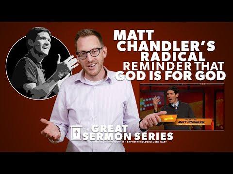 "Matt Chandler's Radical Reminder that ""God Is For God"""