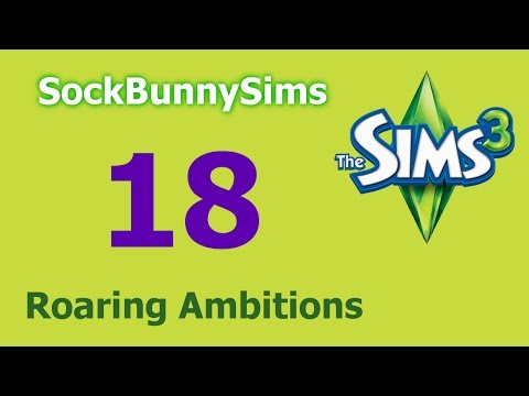Sims 3 - Roaring Ambitions - Ep 18 - Back To Work