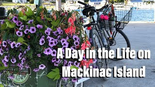 A Day in the Life on Mackinac Island
