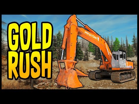 Gold Rush - DIGGING FOR GOLD! Digging a Gold Mine With Heavy Equipment - Gold Rush Gameplay