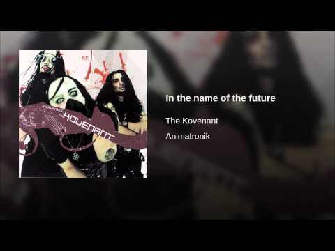 In the name of the future