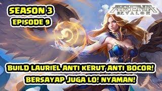 Download Video Lauriel Anti Bocor! Hero Paling Mantep Buat Clash! Guide Season 3 Ep 9! - Arena of Valor MP3 3GP MP4