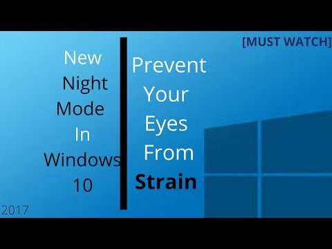 Night Mode In Windows 10|Prevent Eyes Strain And Damage|2017|