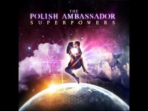 The Polish Ambassador - Breathe Her (Superpowers EP)