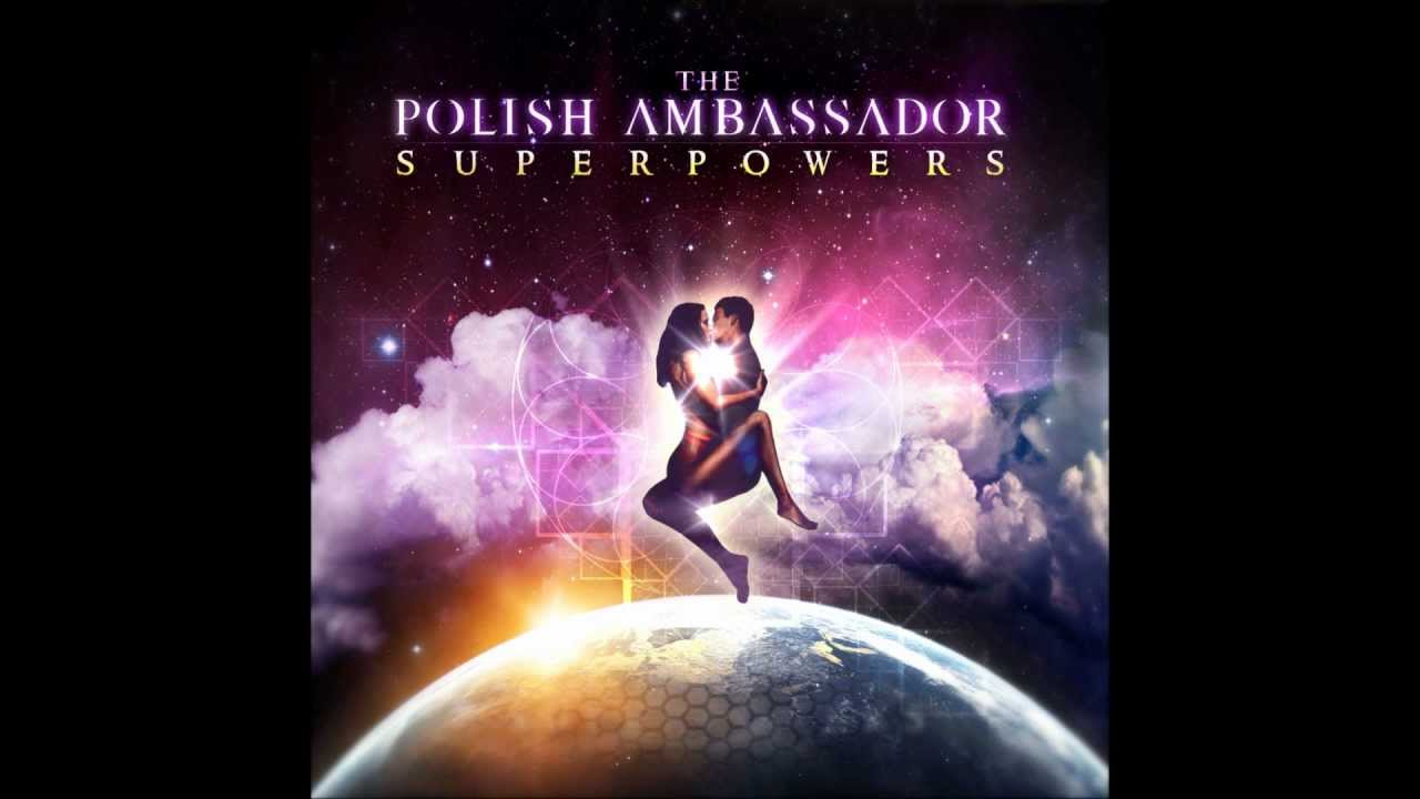 The Polish Ambassador - Breathe Her (Superpowers EP)