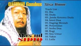 Full Album Qasidah Gambus Terpopuler Mas'ud Sidik (Musik Irama Padang Pasir)