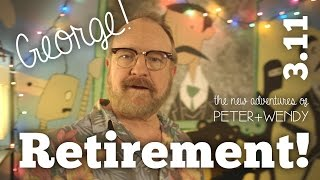 Retirement - S3E11 - The New Adventures of Peter and Wendy