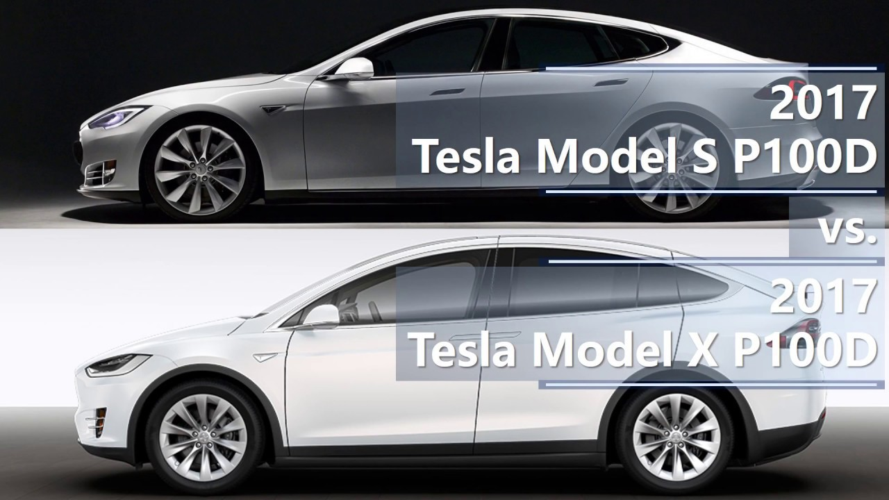 2017 Tesla Model S P100d Vs X Technical Comparison