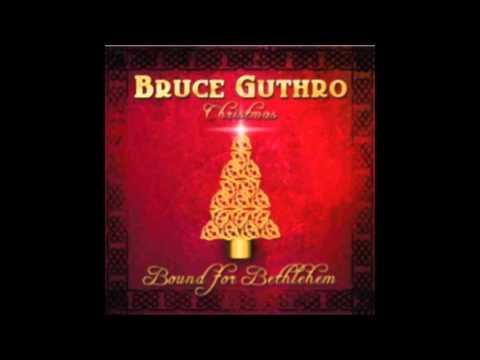 Bruce Guthro - Bound for Bethlehem