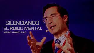 Mario Alonso Puig Silenciando el ruido mental