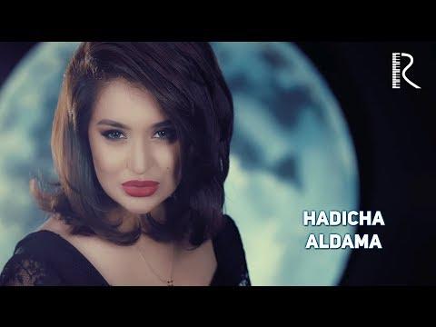 Hadicha - Aldama | Хадича - Алдама
