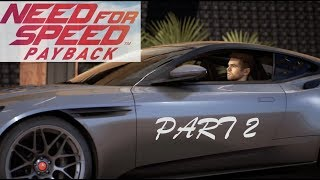 NEED FOR SPEED PAYBACK (PS4) - Part 2 - THE VALET - STORY MODE GAMEPLAY WALKTHROUGH