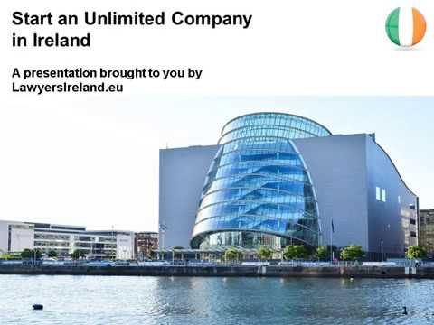Start an Unlimited Company in Ireland