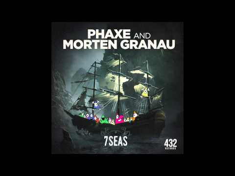 Official - Phaxe & Morten Granau - 7 Seas