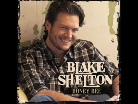 Honey Bee - Blake Shelton Lyrics