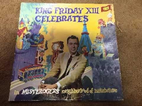Mister Rogers Neighborhood Misterogers King Friday XII Celebrates